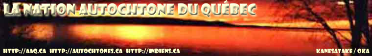 La Nation Autochtone du Québec